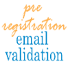 Pre Registration Email Validation